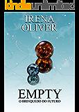 Empty, o brinquedo do futuro (Nabetse Livro 0)