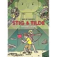 Stig & Tilde: Vanisher's Island: Stig & Tilde 1 (Stig and Tilde)