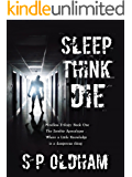 Sleep, Think, Die: Mindless Trilogy: Book One