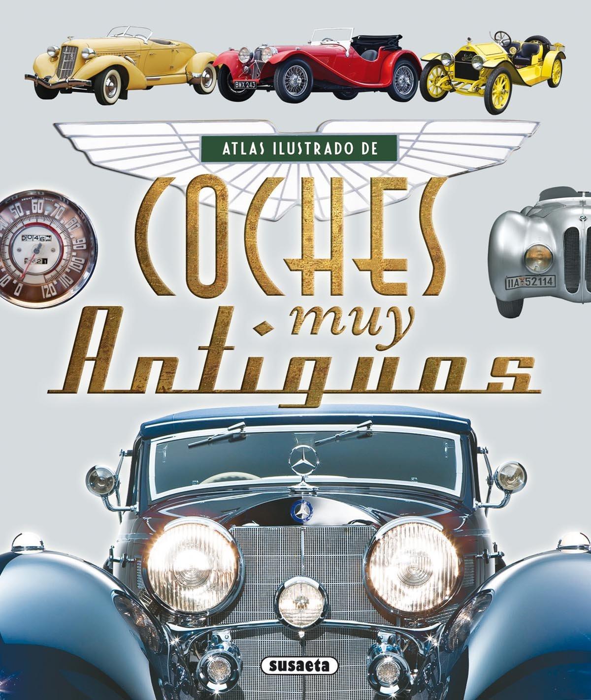 Atlas ilustrado de coches muy antiguos: Amazon.es: Juan ...
