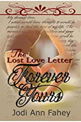 The Lost Love Letter: Forever Yours Kindle Edition