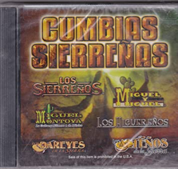 Los Higuerenos, Los Sierrenos, Los Dareyes De La Sierra ...