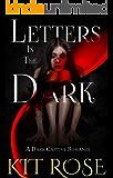 Letters in the Dark: A Dark Captive Romance