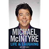 Life and Laughing: My Story (English Edition)