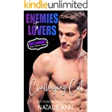Challenging Colt (Enemies To Lovers- Hot Hunks Steamy Romance Collection Book 1)
