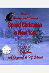 Shadow and Friends Spend Christmas In New York (5) Kindle Edition