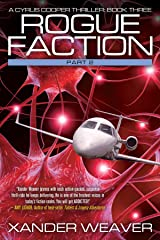 Rogue Faction Part 2: A Cyrus Cooper Thriller: Book Three Kindle Edition