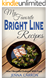 My Favorite Bright Line Recipes: How I Reversed Diabetes With Food