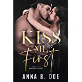 Kiss Me First: A Coming Of Age Sports Romance (Blairwood University)