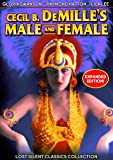 Male and Female (Silent) [Expanded Edition]