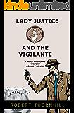 Lady Justice And The Vigilante