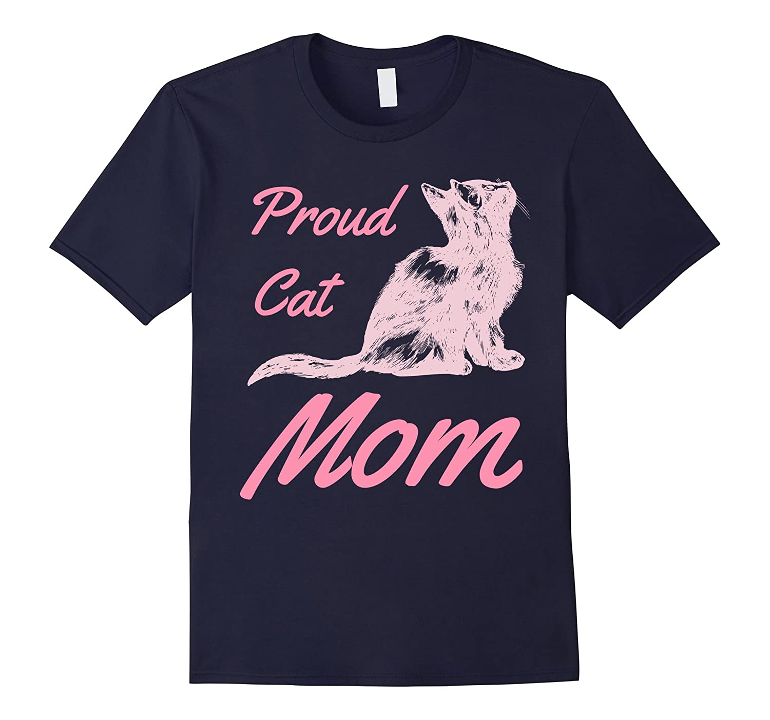 Proud Cat Mom T-Shirt-TH