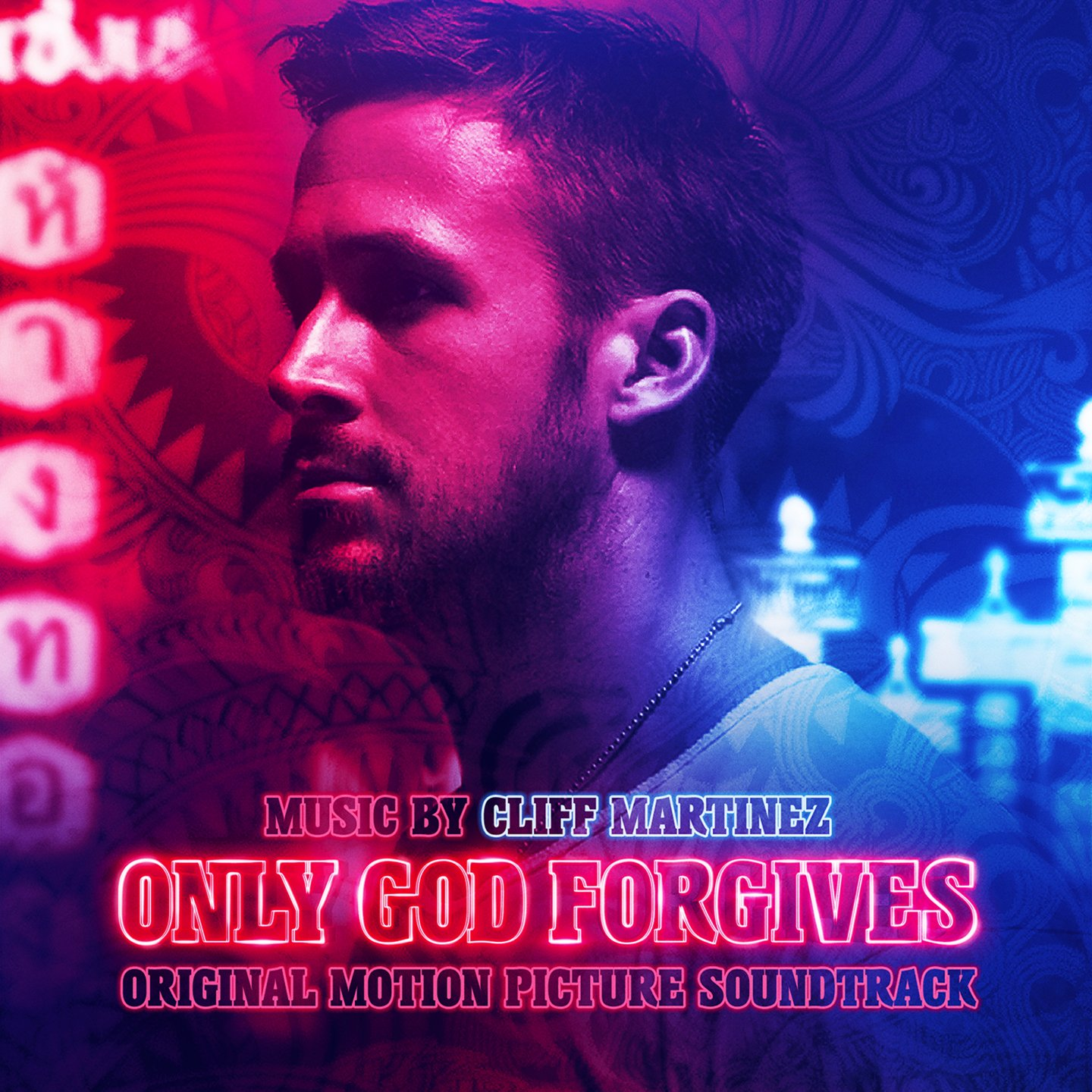 Only God Forgives: Original Motion Picture Soundtrack