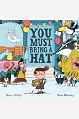You Must Bring a Hat Kindle Edition