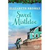 Sweet Mistletoe (Indigo Bay Christmas Romances)