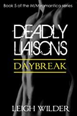 Daybreak: Deadly Liaisons #5 Kindle Edition
