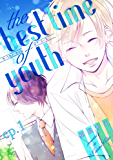 the best time of youth ep.1 (PriaLコミック)