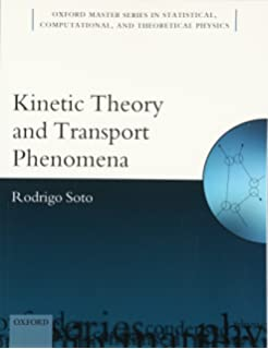 Kinetic theory classical quantum and relativistic descriptions kinetic theory and transport phenomena oxford master series in physics fandeluxe Images