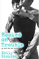 Hooked on Trouble (Over the Top Book 3)