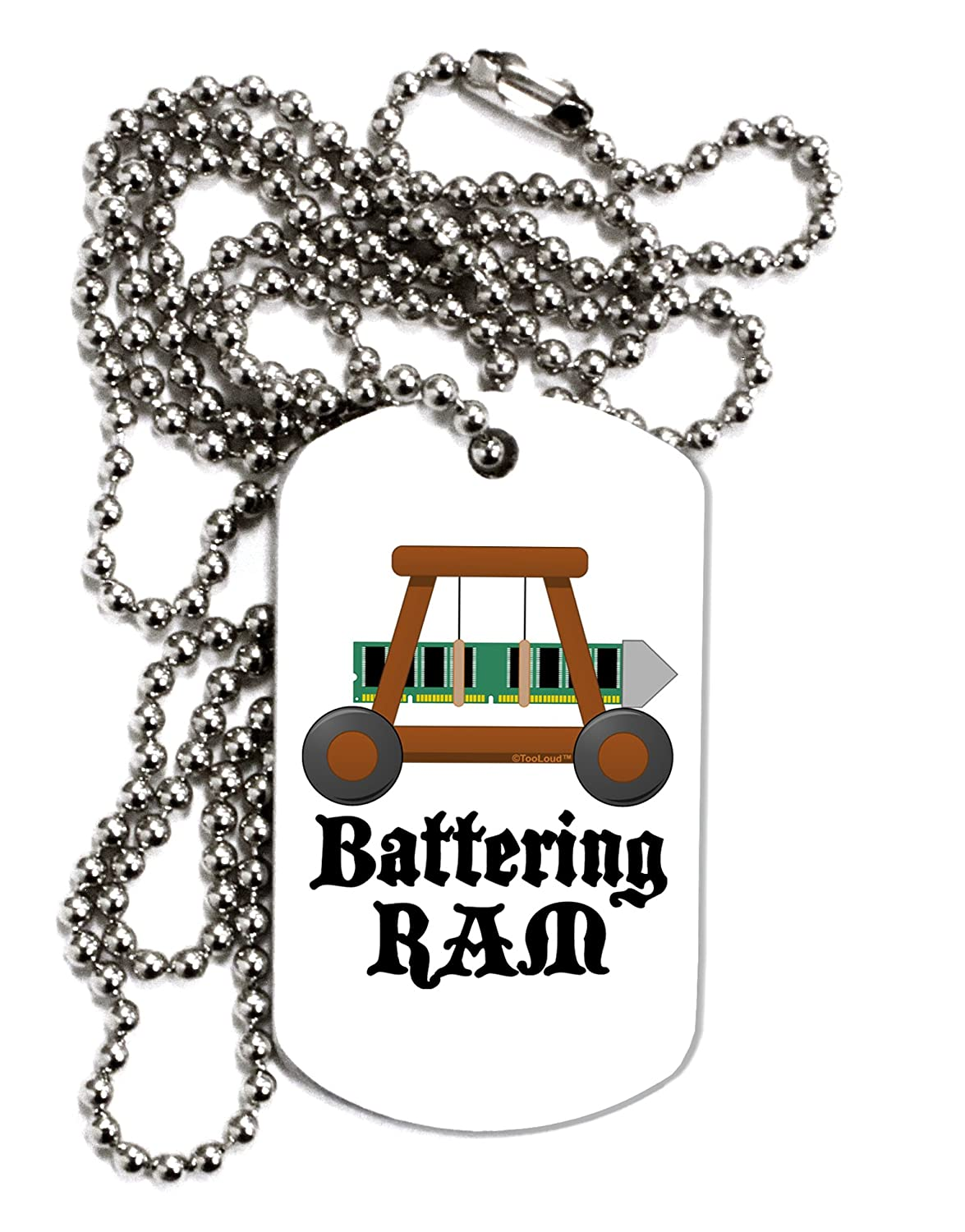 TooLoud Battering RAM Text Adult Dog Tag Chain Necklace