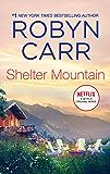 Shelter Mountain (A Virgin River Novel Book 12)