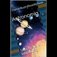 Astronomia: Uma breve introdução