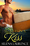 Secrets in a Kiss (Hiding from Love Book 3)