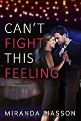 Can't Fight This Feeling (Spikonos Brothers Book 2) Kindle Edition