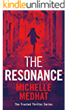 The Resonance: Part 3 of the Mind Blowing, Suspenseful Thriller Series (The Trusted Thriller Series)