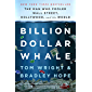 Billion Dollar Whale: the man who fooled Wall Street, Hollywood, and the world (English Edition)