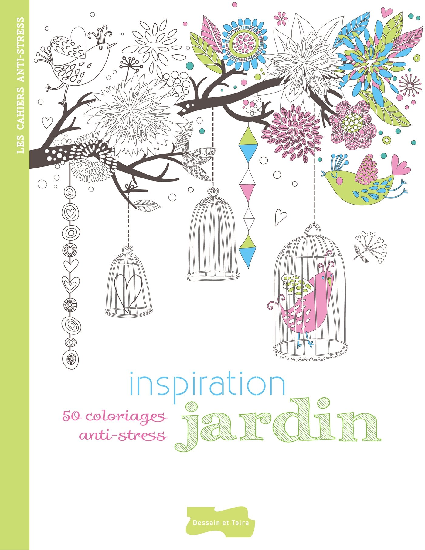 Amazon Inspiration jardin 50 coloriages anti stress Collectif Livres