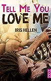 Tell Me You Love Me (HQN)