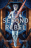 The Second Rebel (The First Sister trilogy Book 2)