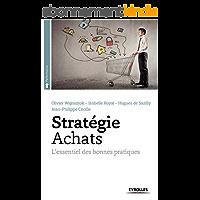 Stratégie achats: L'essentiel des bonnes pratiques