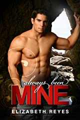 Always Been Mine (The Moreno Brothers) Kindle Edition