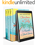Big Mountain Christmas in July Complete Series Box Set: Books 1 - 3 and 3 Bonus Short Stories