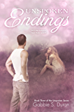 Unspoken Endings (Unspoken Series Book 3)