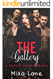The Gallery (A Contemporary Reverse Harem Romance Series Book 4) (English Edition)