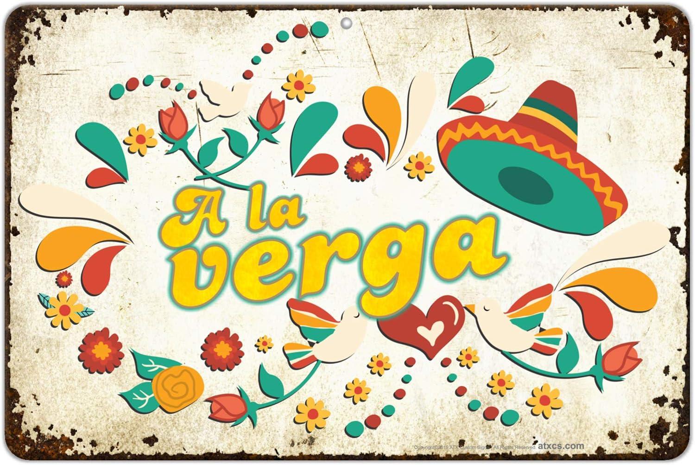 ATX CUSTOM SIGNS - Crude Adult Funny Sign in Spanish Slang Sign - A La Verga