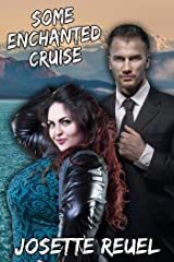 Some Enchanted Cruise (Fairy Godmother Tales Vol. 1) Kindle Edition