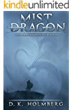 Mist Dragon: An Epic Fantasy Adventure (The Dragon Misfits Book 5)