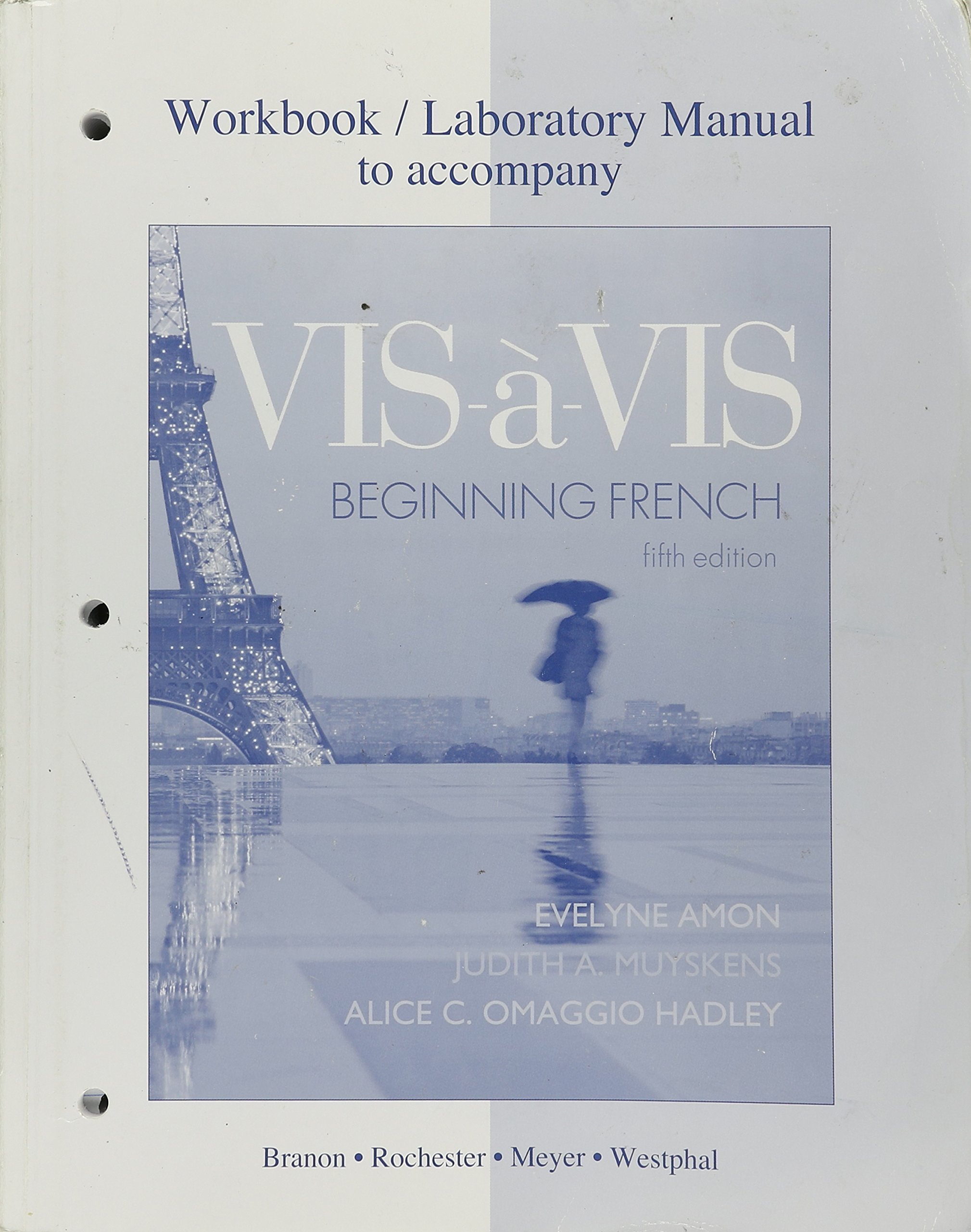Workbook/Lab Manual to accompany Vis-à-vis: Beginning French 5th (fifth)  edition: Evelyne Amon: 8580713421955: Amazon.com: Books