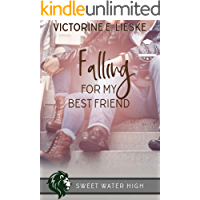Falling for My Best Friend: A Sweet YA Romance (Sweet Water High Book 7) (English Edition)