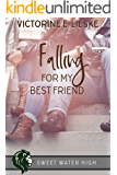 Falling for My Best Friend: A Sweet YA Romance (Sweet Water High Book 7)