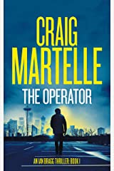 The Operator (Ian Bragg Thriller Book 1) Kindle Edition