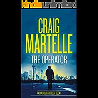 The Operator (Ian Bragg Thriller Book 1)