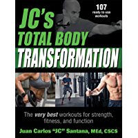 JC's Total Body Transformation: The very best workouts for strength, fitness, and function (English Edition)