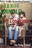 'Tis The Season (The Daddy School)