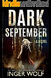 Dark September (Daniel Trokics Series Book 1)