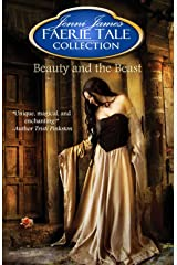 Beauty and the Beast (Faerie Tale Collection Book 1) Kindle Edition